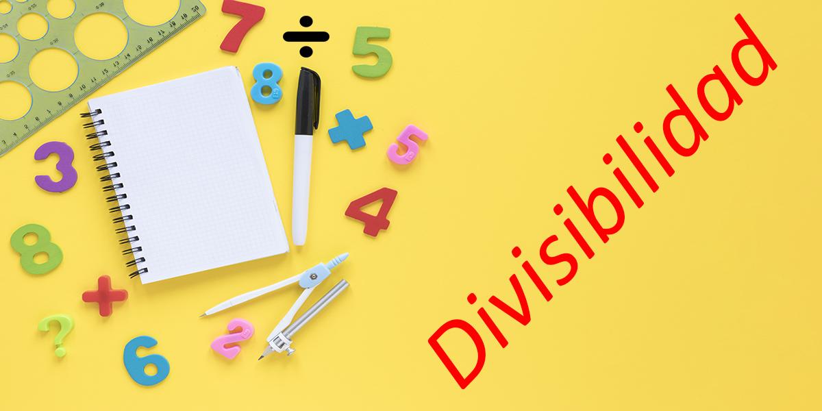 Reglas de Dibisibilidad
