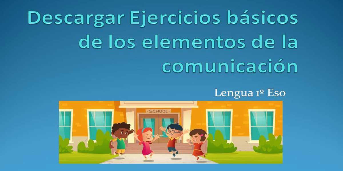 Descargar ejercicios básicos de los elementos de la comunicación