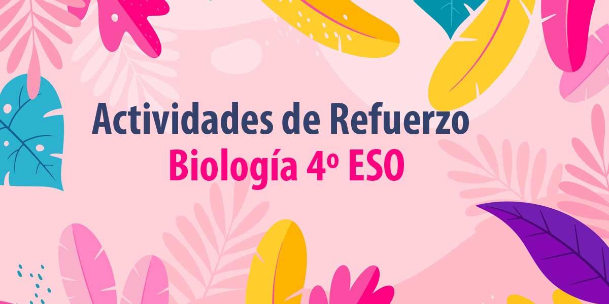 actividades de refuerzo para verano biologia 4 ESO