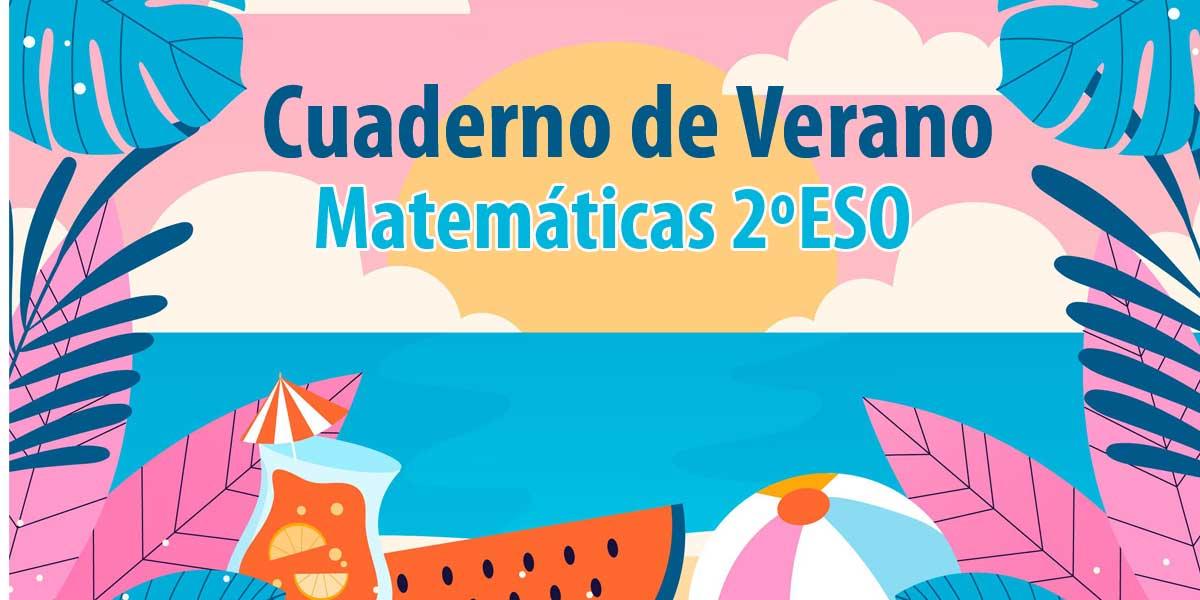 cuaderno de verano para imprimir matematicas 2 eso