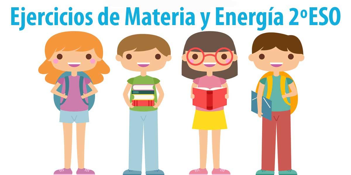 ejercicios y soluciones materia y energia 2 ESO