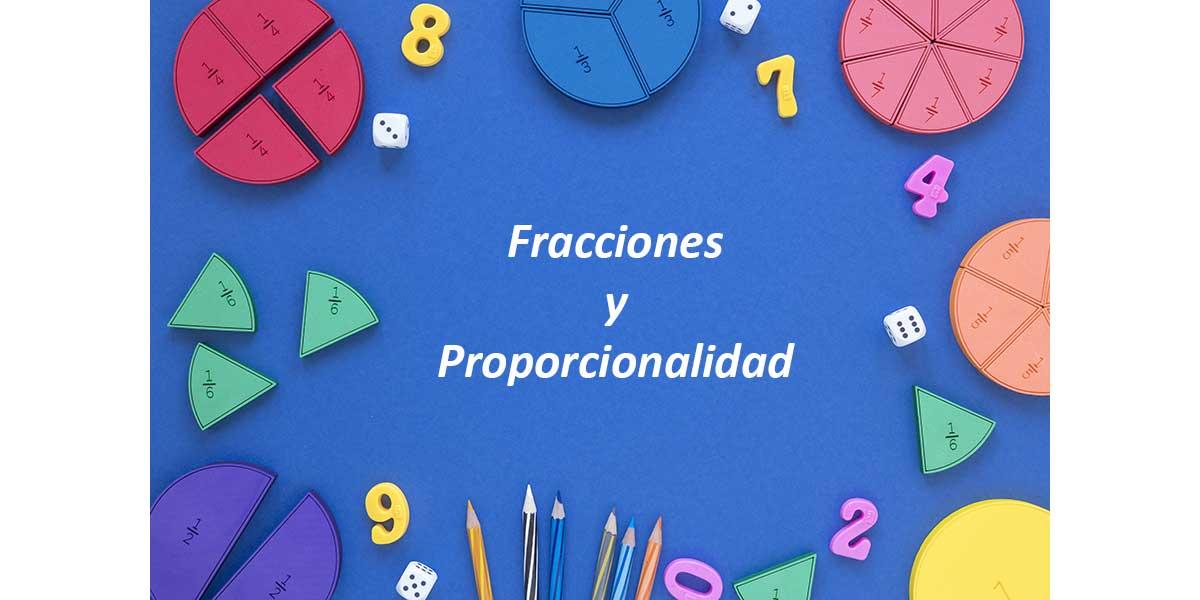 Fracciones y Proporcionalidad