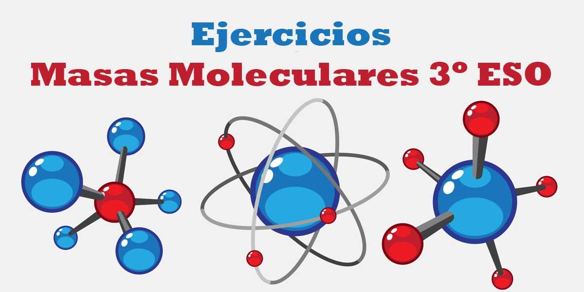 Descargar Ejercicios con soluciones sobre masas moleculares 3 ESO