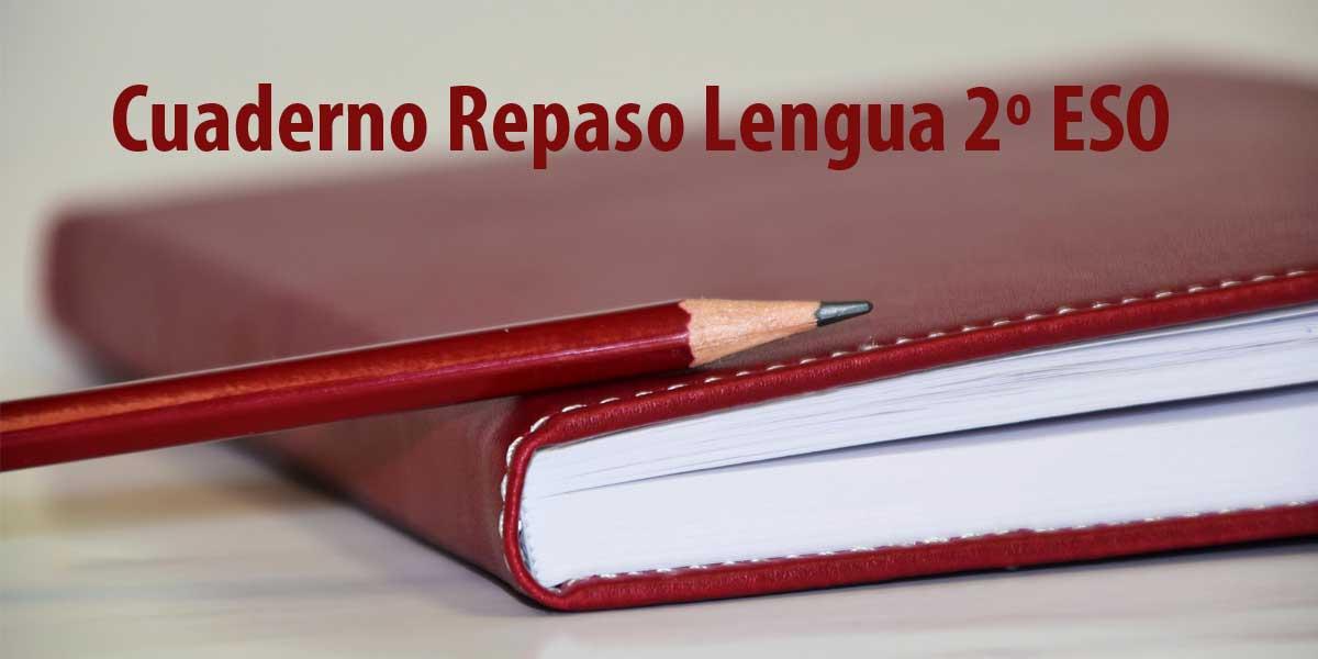 Cuaderno repaso Santillana LENGUA 2º ESO