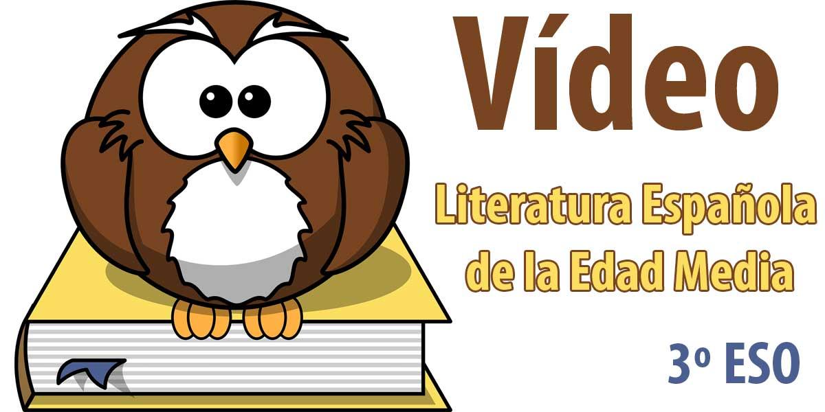 Literatura Española de la Edad Media asignatura lengua 3 eso