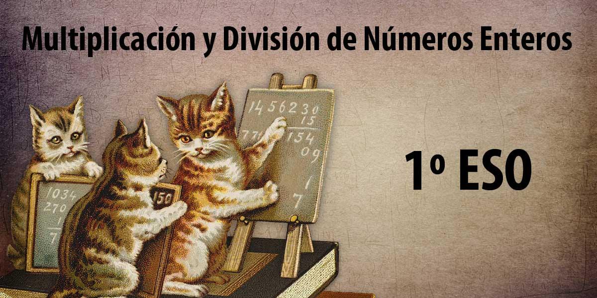 Multiplicación y División de Números Enteros